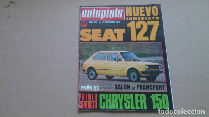 REVISTA AUTOPISTA N 970 SEPTIEMBRE1977 (Coches y Motocicletas Antiguas y Clásicas - Revistas de Coches)