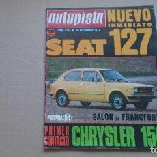Coches: REVISTA AUTOPISTA N 970 SEPTIEMBRE1977. Lote 98612363