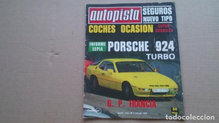 REVISTA AUTOPISTA N 1011JULIO 1978 (Coches y Motocicletas Antiguas y Clásicas - Revistas de Coches)