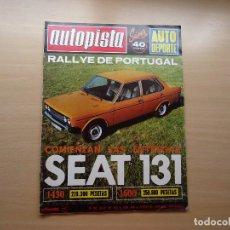 Coches: REVISTA AUTOPISTA - SEAT 131- TIENE POSTER CENTRAL AÑO 1975. Lote 98769083