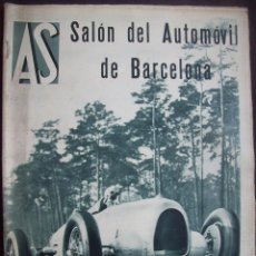 Coches: REVISTA AS . NUMERO EXTRAORDINARIO 1935 . DEDICADA AL SALON DEL AUTOMOVIL DE BARCELONA . UNICO. Lote 99185331