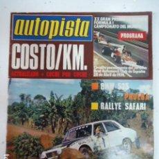Coches: REVISTA DE COCHES AUTOPISTA AUTO-PISTA Nº 794 DE 1974 BMW 525 AÑOS 70. Lote 99204831