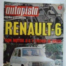 Coches: REVISTA AUTOPISTA Nº 658 AÑO 1971. PRUEBA: RENAULT 6.. Lote 99211299