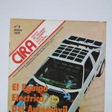 Coches: REVISTA CIRA RECAMBIO Y ACCESORIOS, Nº 9 ENERO 1978 - COCHES. Lote 132621089