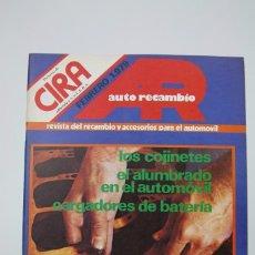 Coches: REVISTA CIRA RECAMBIO Y ACCESORIOS, FEBRERO DEL 1979 - COCHES. Lote 132621101