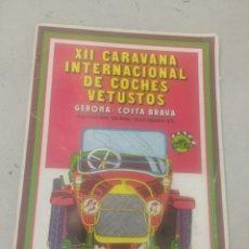 Coches: XII CARAVANA INTERNACIONAL DE COCHES VETUSTOS ANTIGUOS REVISTA. Lote 99961106