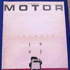 Coches: EL MUNDO. ANUARIO 1995 DEL MOTOR. COCHES DE 1, RALLY, FÓRMULA 1. MUERTE DE AYRTON SENNA. AÑOS 90.. Lote 100276087