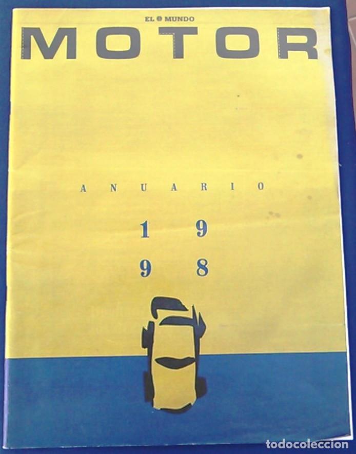 EL MUNDO. ANUARIO 1998 DEL MOTOR. COCHES DE 1, RALLY, FÓRMULA 1. MODELOS AUTOMÓVIL DE LOS AÑOS 90. (Coches y Motocicletas Antiguas y Clásicas - Revistas de Coches)