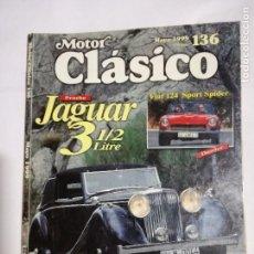Coches: MOTOR CLÁSICO Nº 136. MAYO DE 1999. DOSSIER: FIAT 124 SPORT SPIDER. PRUEBA: JAGUAR 3 1/2 LITRE.. Lote 100448067