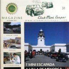 Coches: REVISTA CLUB MINI COOPER MAGAZINE - Nº 31. DICIEMBRE 2007. ORIGINAL.. Lote 101064703