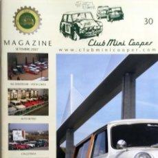 Coches: REVISTA CLUB MINI COOPER MAGAZINE - Nº 30. SEPTIEMBRE 2007. ORIGINAL.. Lote 101064815