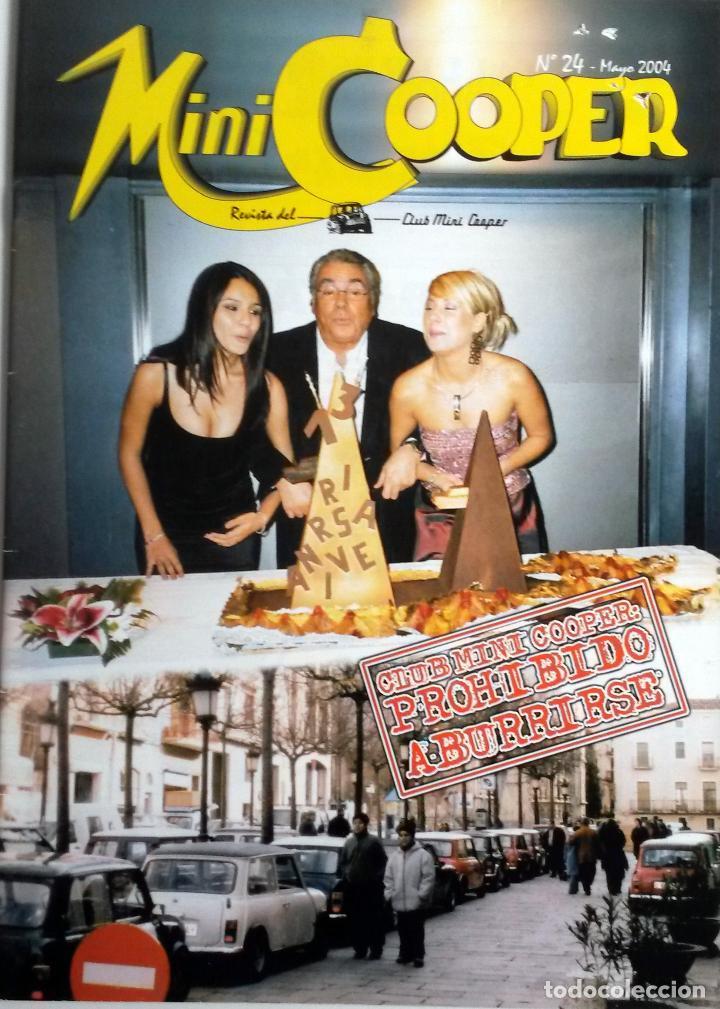 REVISTA CLUB MINI COOPER MAGAZINE - Nº 240. MAYO 2004. ORIGINAL. (Coches y Motocicletas Antiguas y Clásicas - Revistas de Coches)