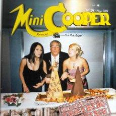 Coches: REVISTA CLUB MINI COOPER MAGAZINE - Nº 240. MAYO 2004. ORIGINAL.. Lote 101064915