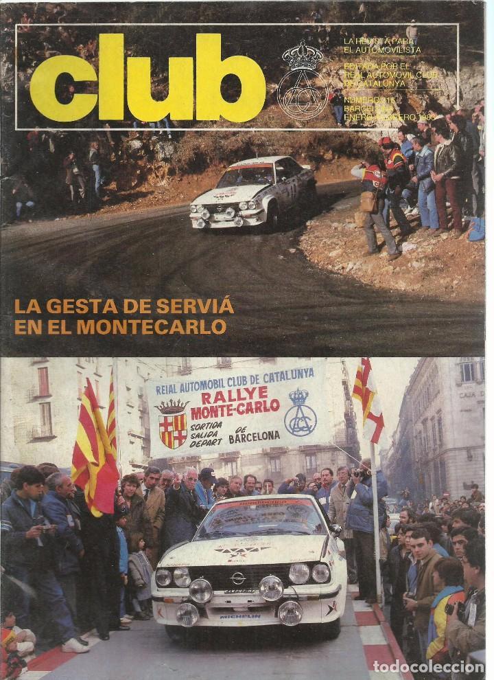 REVISTA CLUB, Nº 216, ENERO - FEBRERO 1983. RACC, REAL AUTOMOVIL CLUB DE CATALUNYA (Coches y Motocicletas Antiguas y Clásicas - Revistas de Coches)