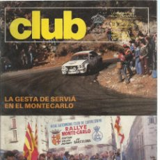 Coches: REVISTA CLUB, Nº 216, ENERO - FEBRERO 1983. RACC, REAL AUTOMOVIL CLUB DE CATALUNYA. Lote 101209075