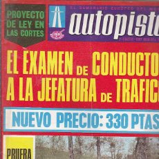 Coches: REVISTA AUTOPISTA AGOSTO 1967 . Lote 107216063