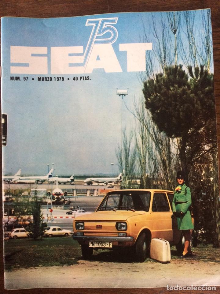 REVISTA SEAT N. 97 DE 1975 AUTOMÓVIL SEAT 133 (Coches y Motocicletas Antiguas y Clásicas - Revistas de Coches)