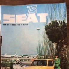 Coches: REVISTA SEAT N. 97 DE 1975 AUTOMÓVIL SEAT 133. Lote 107882927