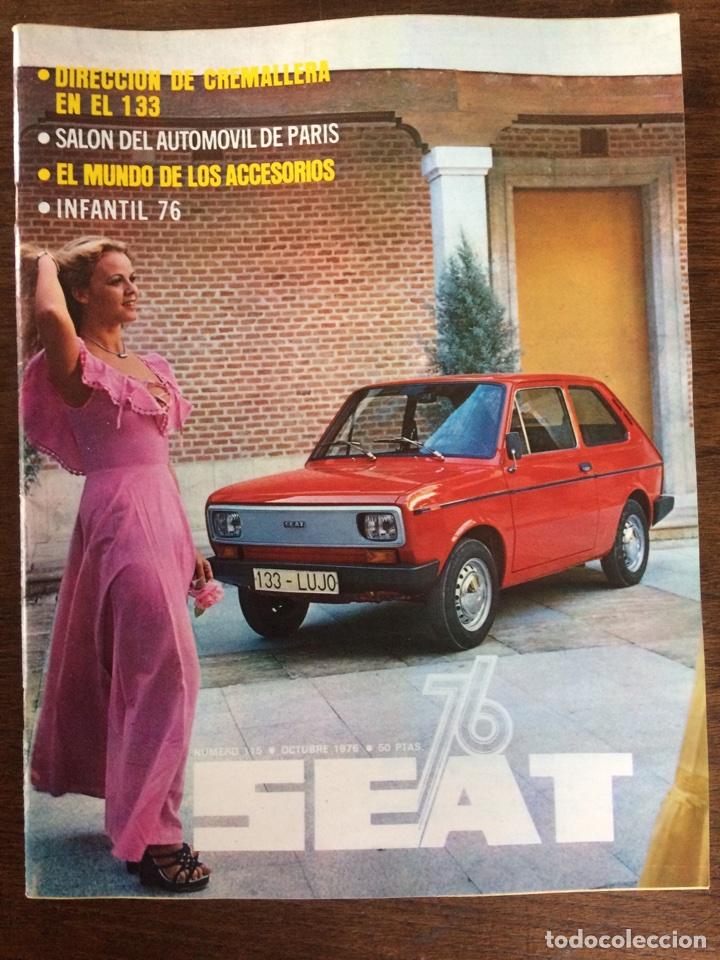 REVISTA SEAT N. 115 DE 1976 AUTOMÓVIL SEAT 133 (Coches y Motocicletas Antiguas y Clásicas - Revistas de Coches)