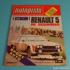 Coches: REVISTA AUTOPISTA 1979 Nº 1059. RENAULT 5 EPURE. EUROPEO DE RALLYES. Lote 108064779