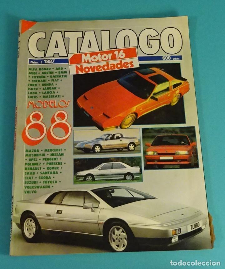 MOTOR 16 CATÁLOGO Nº 8 1987 (Coches y Motocicletas Antiguas y Clásicas - Revistas de Coches)
