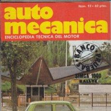 Coches: REVISTA AUTOMECANICA Nº 92 AÑO 1977. PRUEBA: SIMCA 1000 RALLYE. MAN. TALL. DYANE 6. PORSCHE 928. . Lote 108803323