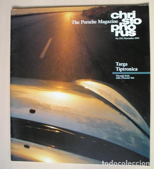SICILIA EN PORSCHE 968. CHRISTOPHORUS PORSCHE MAGAZINE 233 – DEC 1991- EN INGLÉS (Coches y Motocicletas Antiguas y Clásicas - Revistas de Coches)
