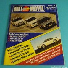 Coches: REVISTA AUTOMOVIL Nº 76. 1984. GOLF GTI. ESCORT XR3I. KADETT GTE. Lote 110363170