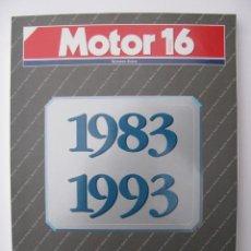Coches: MOTOR 16 - ESPECIAL 10º ANIVERSARIO - 1983-1993. Lote 111351295