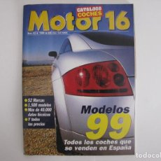 Coches: CATALOGO MOTOR 16 - AÑO 1999 - Nº 62. Lote 112991595