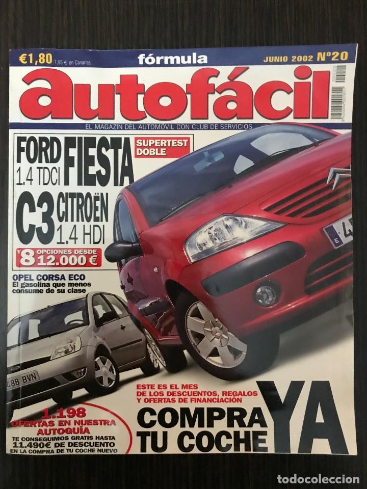 AUTOFÁCIL Nº 20 JUNIO 2002, FORD FIESTA 1.4 TDCI, C3 CITROËN 1.4 HDI (Coches y Motocicletas Antiguas y Clásicas - Revistas de Coches)