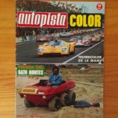 Coches: AUTOPISTA 646, 26 JUNIO 1971. LE MANS, GATO MONTES, RACE, JUNCADELLA... INCLUYE POSTER LE MANS. Lote 113313423