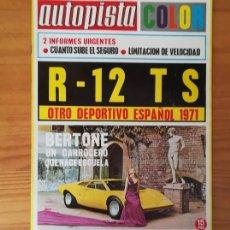 Coches: AUTOPISTA 647, 3 JULIO 1971. RENAULT R-12 TS, BERTONE, AUTOPISTA BARCELONA-GERONA... INCLUYE POSTER . Lote 113313443