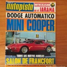 Coches: AUTOPISTA 764, 29 SEPTIEMBRE 1973. DODGE 3700 AUTOMATICO, MINI COOPER 1300, FORD CORTINA, CITROEN GZ. Lote 113313487