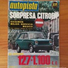 Coches: AUTOPISTA 812, 31 AGOSTO 1974. CITROEN CX-2000 2200, PEGASO, WIFREDO RICART, GLASTROM... INCLUYE POS. Lote 113313647
