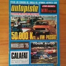 Coches: AUTOPISTA 817, 5 OCTUBRE 1974. MINI BERTONE, VOLKSWAGEN PASSAT, CHRYSLER... INCLUYE POSTER FITTIPALD. Lote 113313743