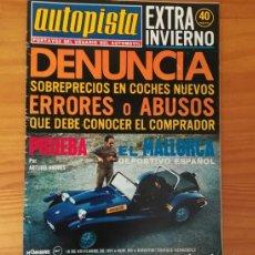 Coches: AUTOPISTA 823 EXTRA INVIERNO, 16 NOVIEMBRE 1974. ALPINE 310, JARAMA... INCLUYE POSTER SANDRO MUNARI . Lote 113313899