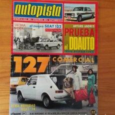 Coches: AUTOPISTA 825, 30 NOVIEMBRE 1974. SEAT 127 COMERCIAL, SEAT 132, DDAUTO 1800... INCLUYE POSTER CARLOS. Lote 113314015