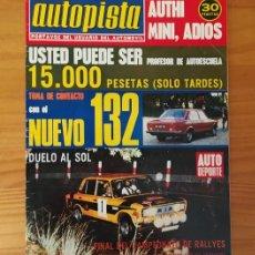 Coches: AUTOPISTA 826, 7 DICIEMBRE 1974. FORD ESCORT, SEAT 132, MERCEDES... INCLUYE POSTER JACKIE OLIVER SHA. Lote 113314043