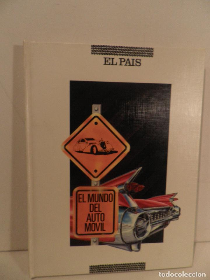 EL MUNDO DEL AUTOMÓVIL. COLECCIONABLE DE EL PAÍS. DIRECCIÓN DE IGNACIO LEWIN. (1989) (Coches y Motocicletas Antiguas y Clásicas - Revistas de Coches)