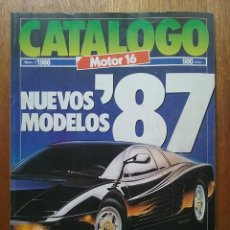 Coches: CATALOGO MOTOR 16 NUMERO 3 1986 NUEVOS MODELOS 87 1987. Lote 114357619