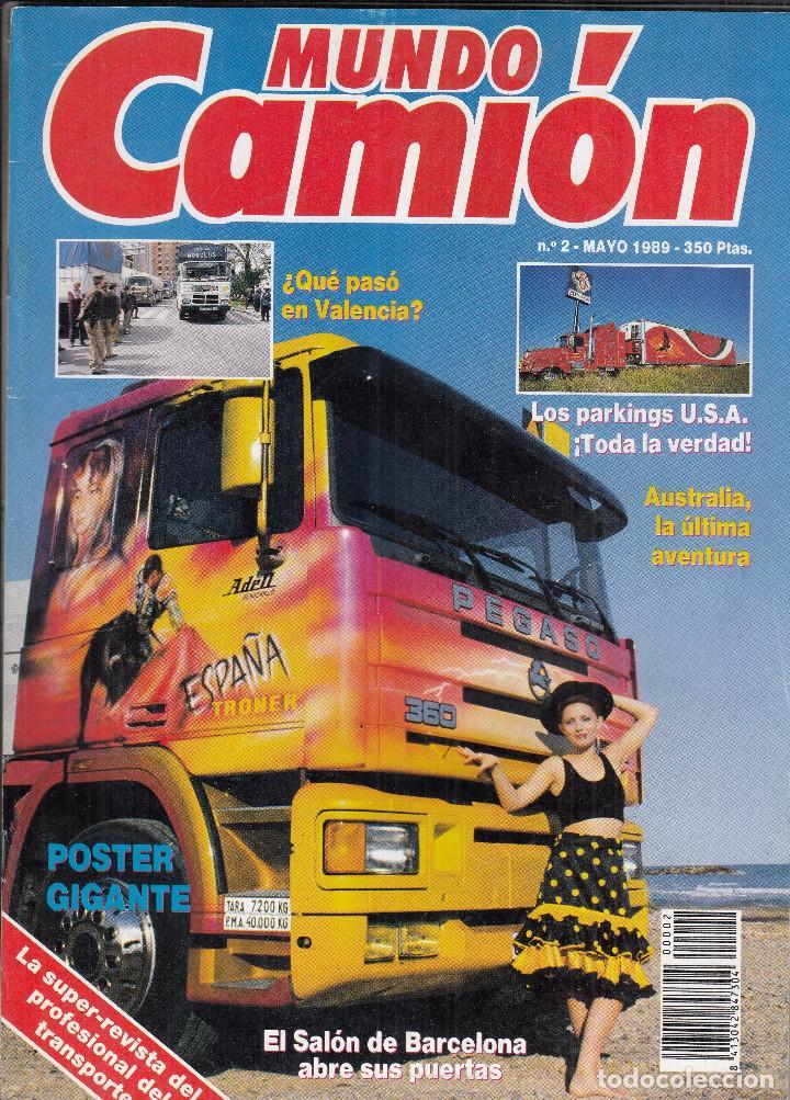 REVISTA MUNDO CAMION Nº 2 AÑO 1989. (Coches y Motocicletas Antiguas y Clásicas - Revistas de Coches)