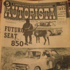 Coches: REVISTA AUTOPISTA 273 FUTURO SEAT 850 - ANUNCIO PEGASO COMET . Lote 116231699