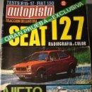 Coches: REVISTA AUTOPISTA 660 FIAT 130 - RENAULT R17 - PRUEBA SEAT 127 - ANGEL NIETO . Lote 154511884