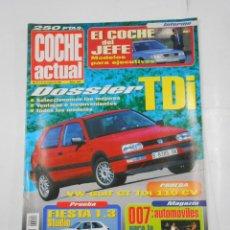 Coches: REVISTA COCHE ACTUAL Nº 444. DEL 21 AL 27 OCTUBRE DE 1996. DOSSIER TDI. VOLKSWAGEN GOLT GT. TDKR52. Lote 117358779