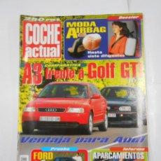 Coches: REVISTA COCHE ACTUAL Nº 446. DEL 4 AL 10 DE NOVIEMBRE DE 1996. A3 FRENTE A GOLF GTI TDKR52. Lote 117358847