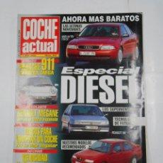 Coches: REVISTA COCHE ACTUAL Nº 407. DEL 5 AL 11 FEBRERO 1996. ESPECIAL DIESEL PORSCHE 911. TDKR52. Lote 117359575