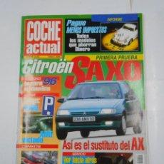 Coches: REVISTA COCHE ACTUAL Nº 409. DEL 19 AL 25 FEBRERO 1996. CITROEN SAXO. TDKR52. Lote 117359631
