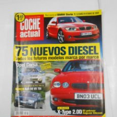 Coches: REVISTA COCHE ACTUAL Nº 793. DEL 26 DE JUNIO AL 2 DE JULIO 2003. 75 NUEVOS DIESEL. TDKR52. Lote 117359751