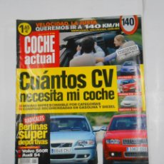 Coches: REVISTA COCHE ACTUAL Nº 789. DEL 23 DE MAYO AL 4 JUNIO 2003. CUANTOS CV NECESITA MI COCHE. TDKR52. Lote 117359935